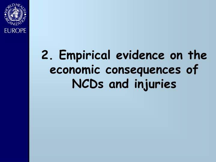 2. Empirical evidence on the economic consequences of NCDs and injuries