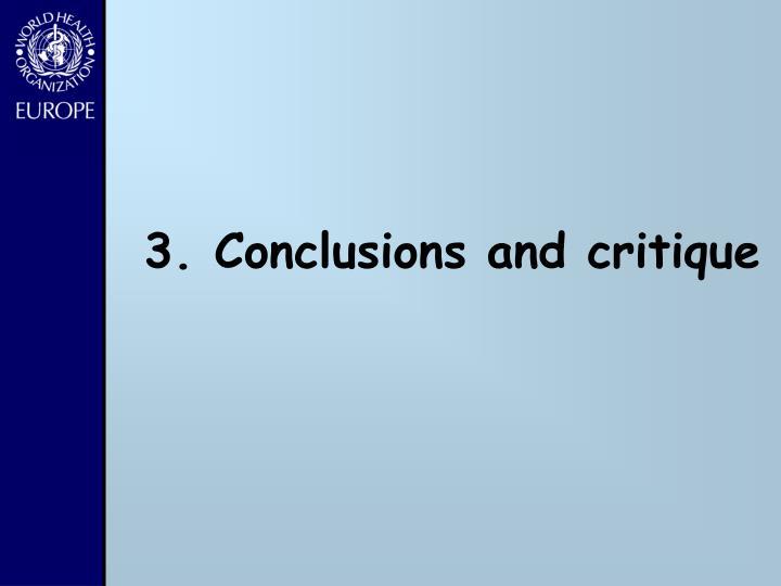 3. Conclusions and critique