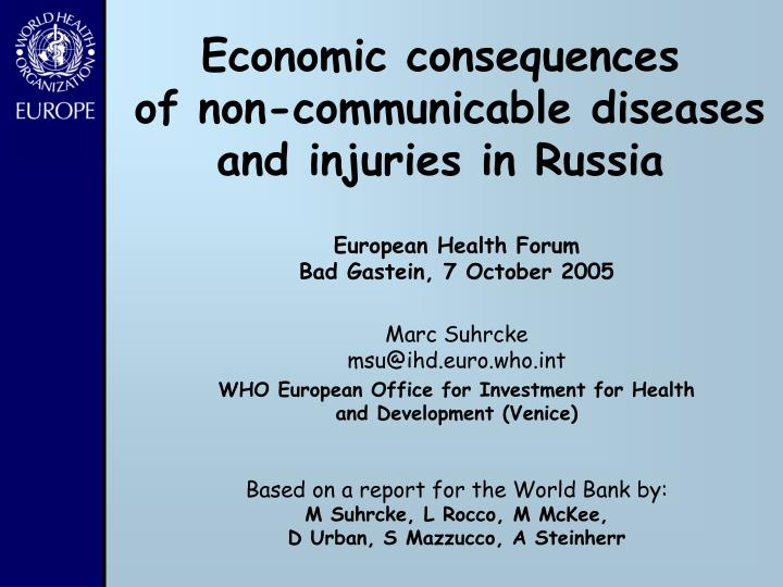 Economic consequences of non communicable diseases and injuries in russia