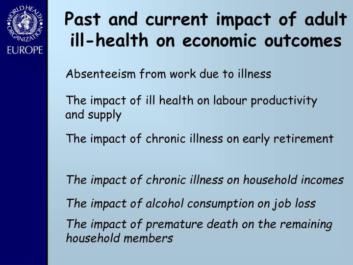 Past and current impact of adult ill-health on economic outcomes