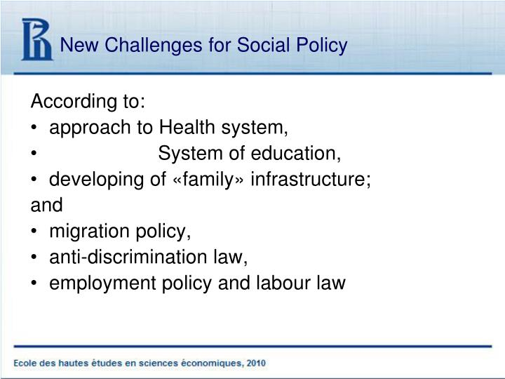 New Challenges for Social Policy