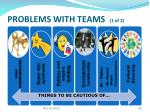 problems with teams 1 of 2