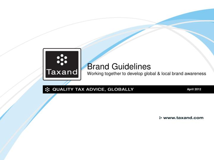 brand guidelines working together to develop global local brand awareness n.