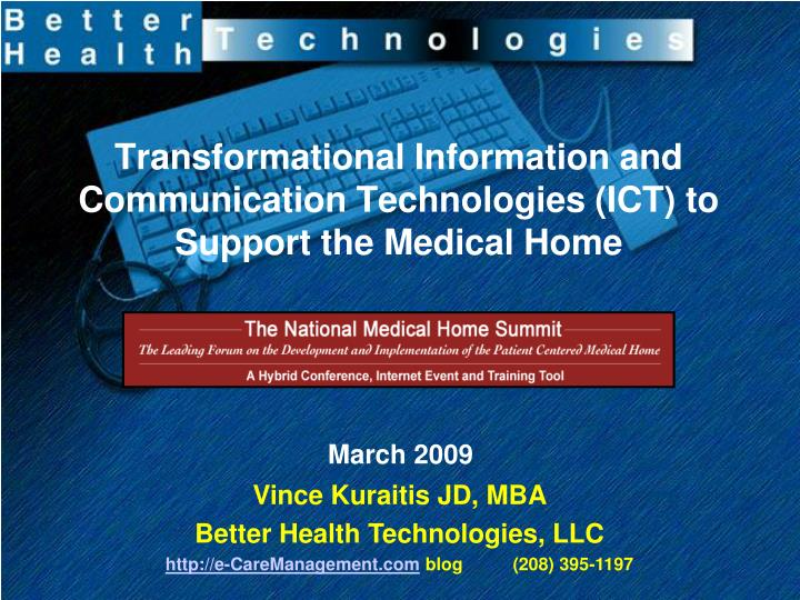 transformational information and communication technologies ict to support the medical home n.