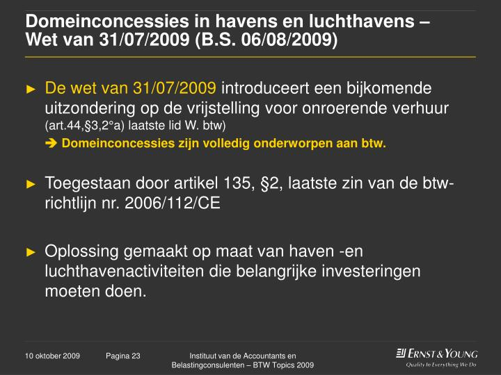 Domeinconcessies in havens en luchthavens –   Wet van 31/07/2009 (B.S. 06/08/2009)