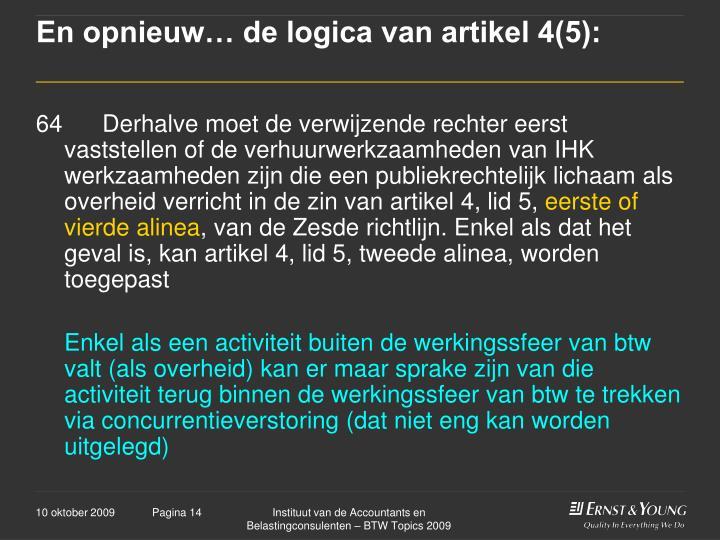 En opnieuw… de logica van artikel 4(5):