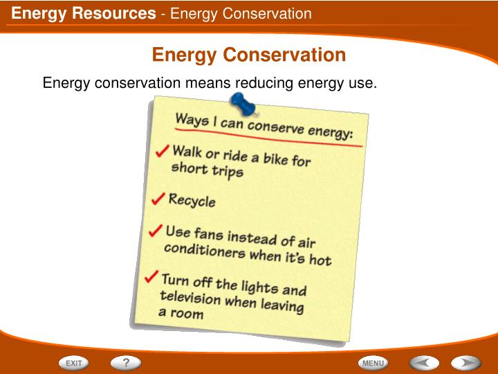 - Energy Conservation