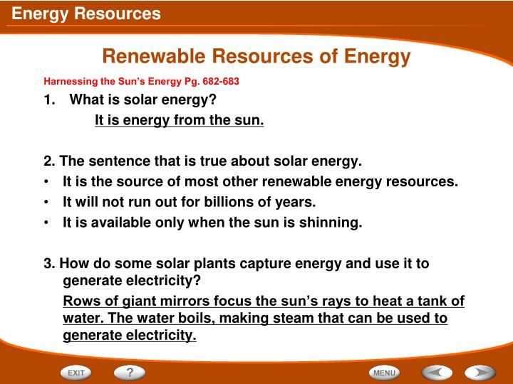 Renewable Resources of Energy