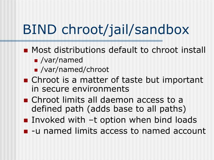 BIND chroot/jail/sandbox