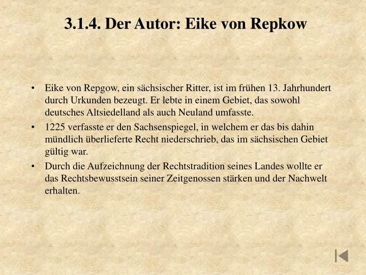 3.1.4. Der Autor: Eike von Repkow
