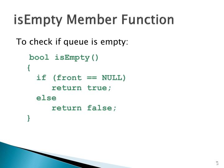 isEmpty Member Function
