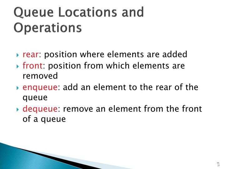 Queue Locations and Operations