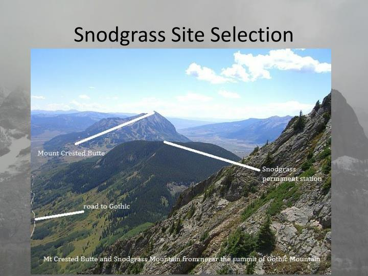 Snodgrass Site Selection