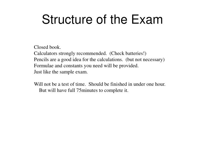 Structure of the exam