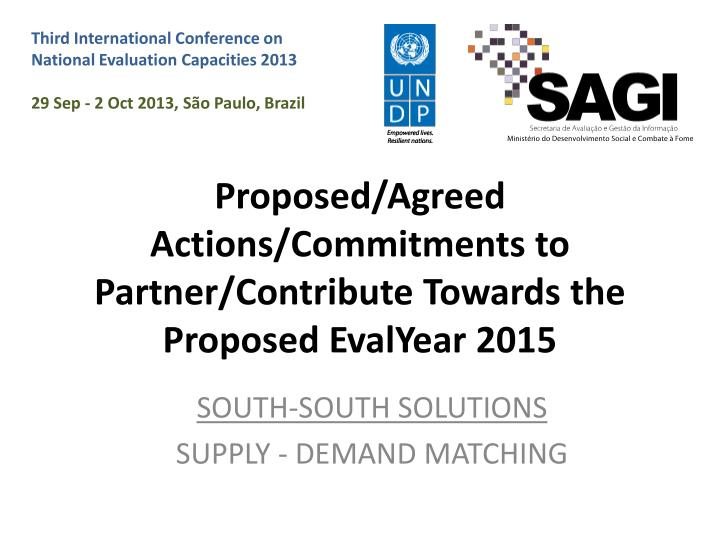 proposed agreed actions commitments to partner contribute t owards the proposed evalyear 2015 n.