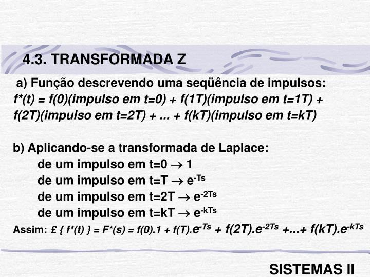 4.3. TRANSFORMADA Z