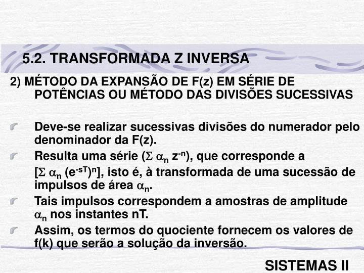 5.2. TRANSFORMADA Z INVERSA