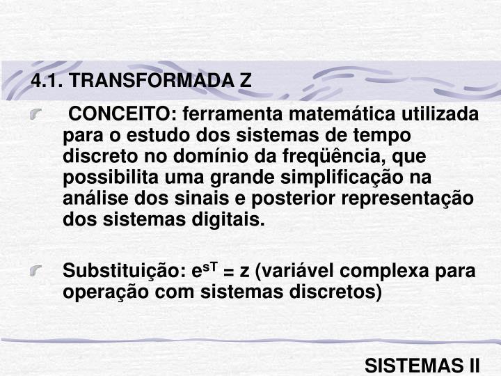 4.1. TRANSFORMADA Z