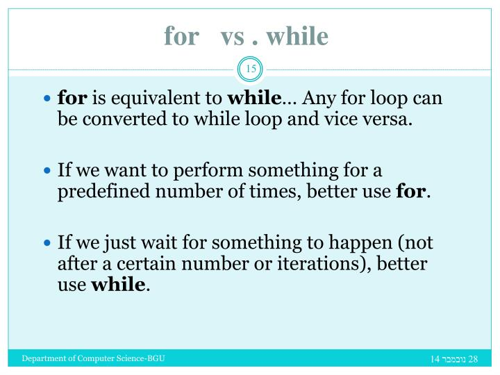 for   vs . while