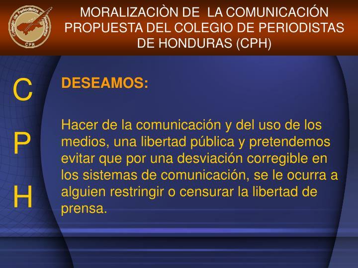 MORALIZACIÒN DE  LA COMUNICACIÓN