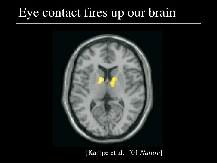 Eye contact fires up our brain