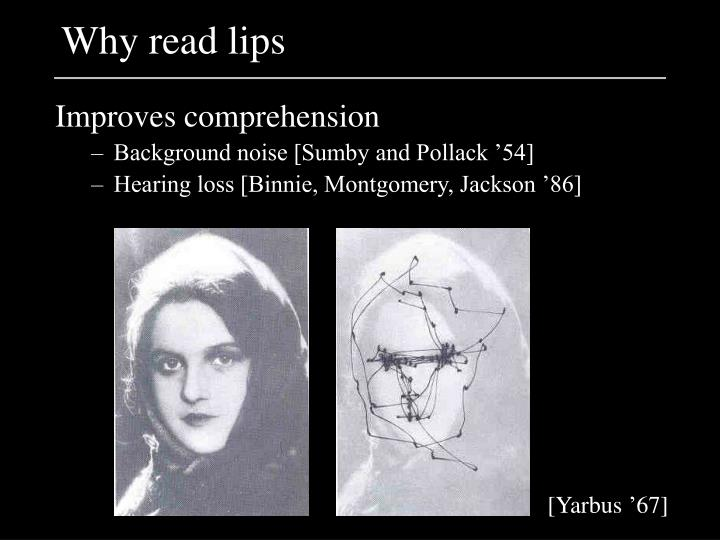 Why read lips