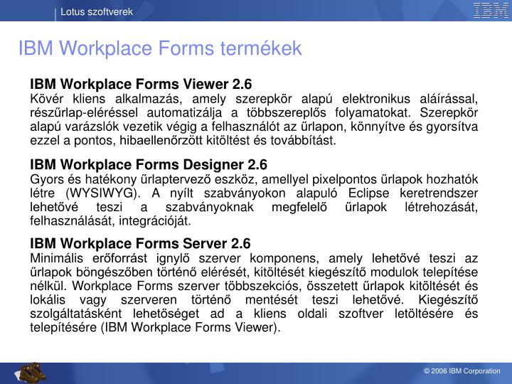 IBM Workplace Forms
