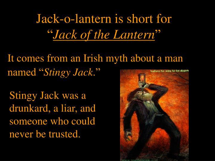 Jack-o-lantern is short for