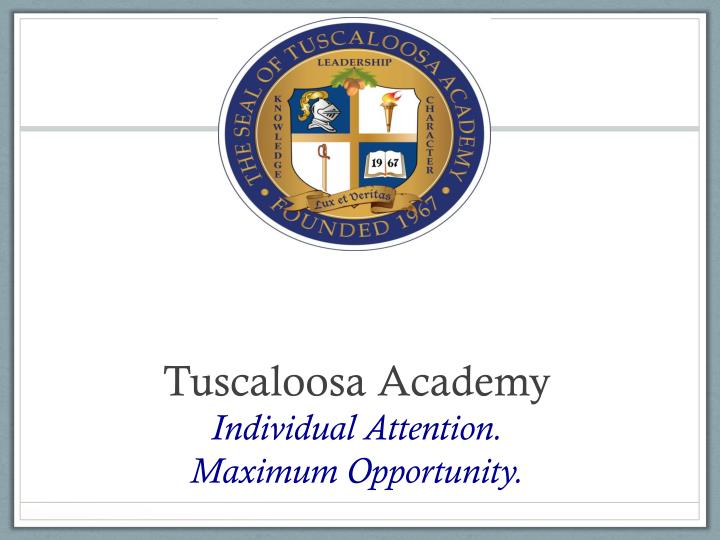 tuscaloosa academy individual attention maximum opportunity