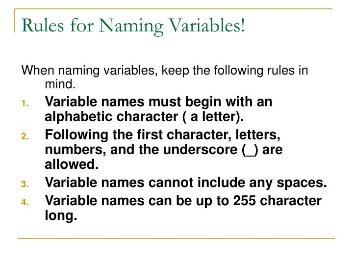 Rules for Naming Variables!