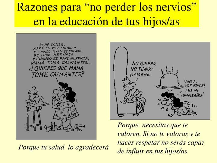 """Razones para """"no perder los nervios"""" en la educación de tus hijos/as"""