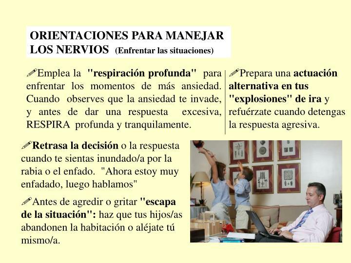 ORIENTACIONES PARA MANEJAR LOS NERVIOS