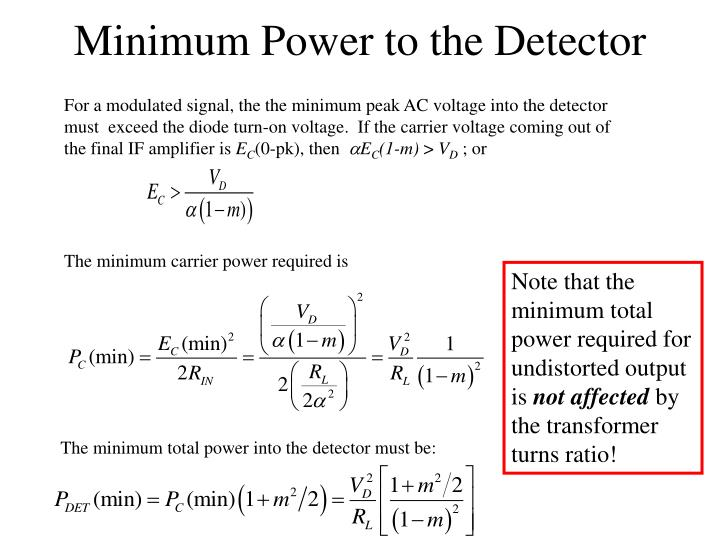 Minimum power to the detector
