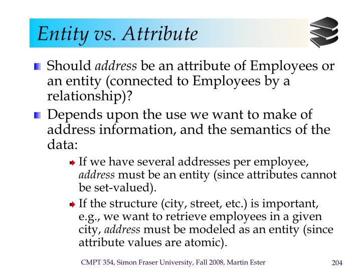 Entity vs. Attribute