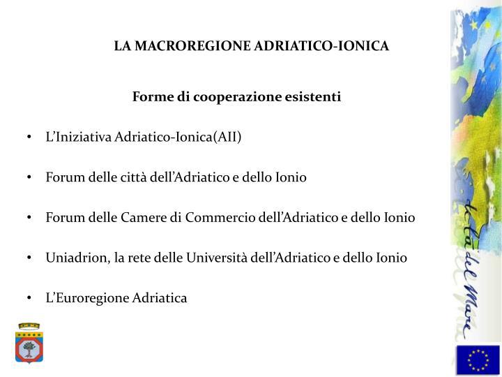 LA MACROREGIONE ADRIATICO-IONICA