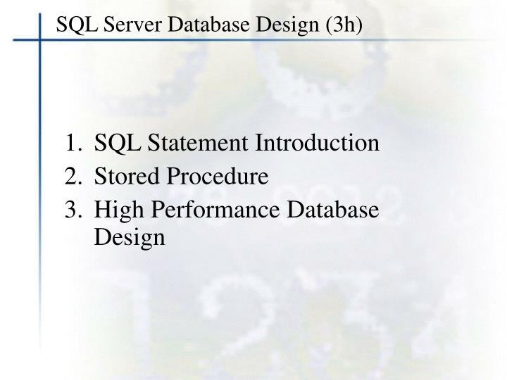 SQL Server Database Design (3h)