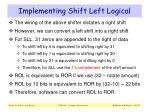 implementing shift left logical