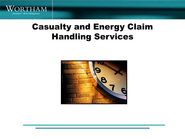 Casualty and Energy Claim Handling Services