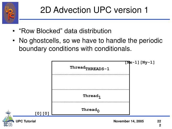 2D Advection UPC version 1
