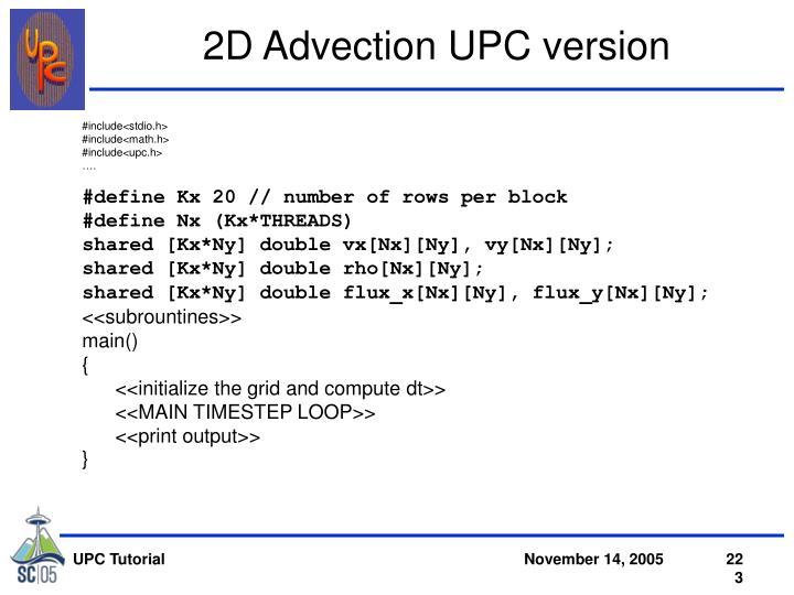 2D Advection UPC version