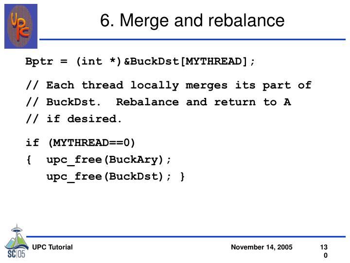 6. Merge and rebalance
