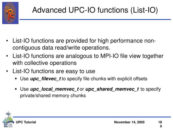 Advanced UPC-IO functions (List-IO)