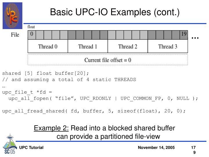 Basic UPC-IO Examples (cont.)