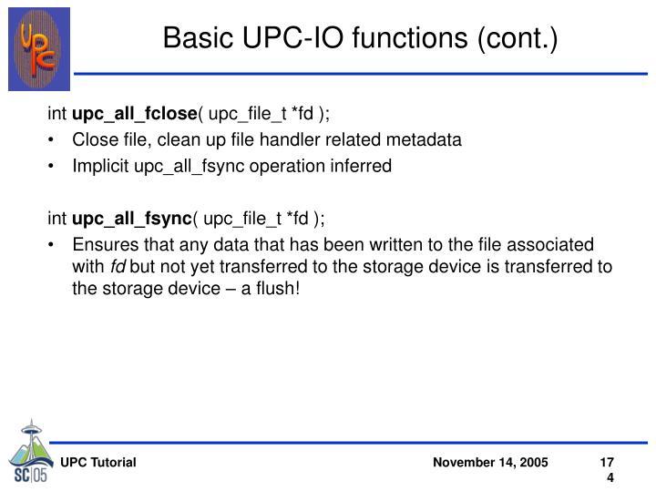 Basic UPC-IO functions (cont.)