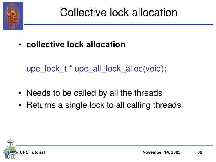 Collective lock allocation