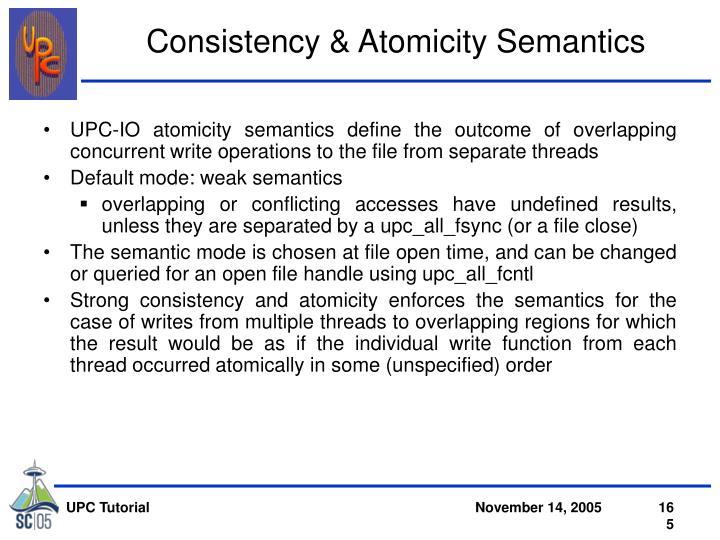 Consistency & Atomicity Semantics