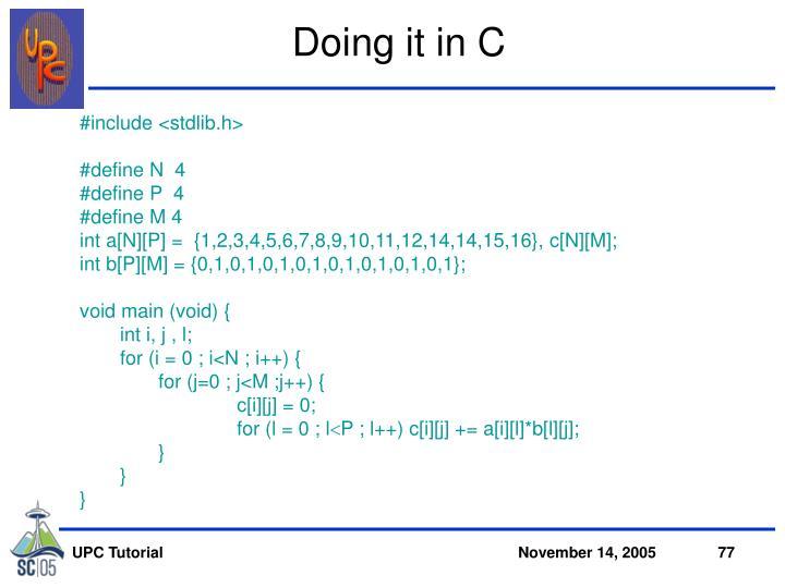Doing it in C