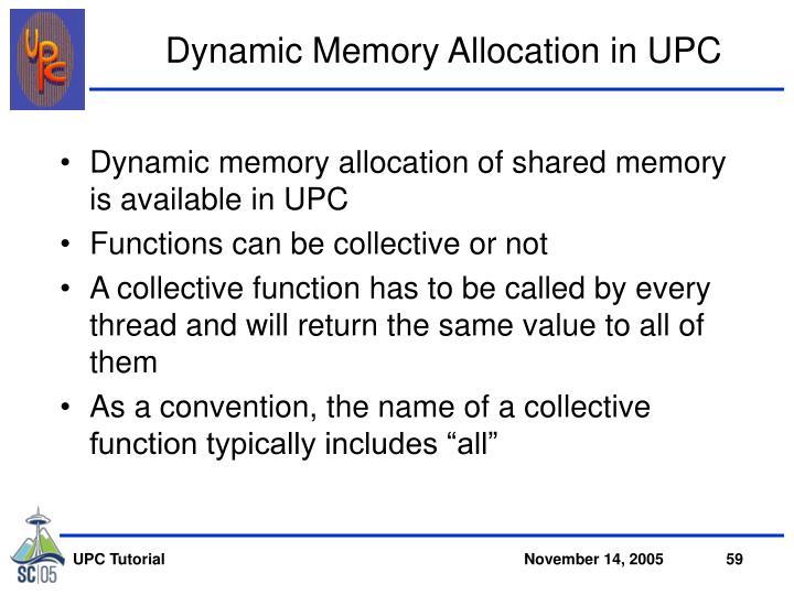 Dynamic Memory Allocation in UPC