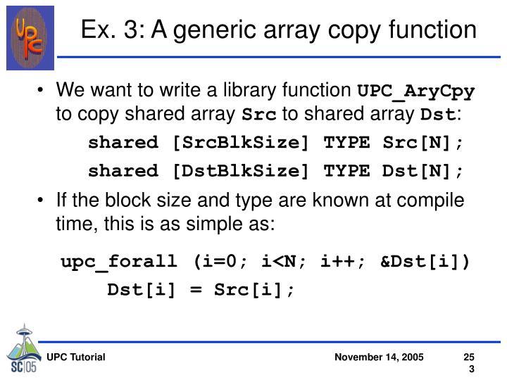 Ex. 3: A generic array copy function