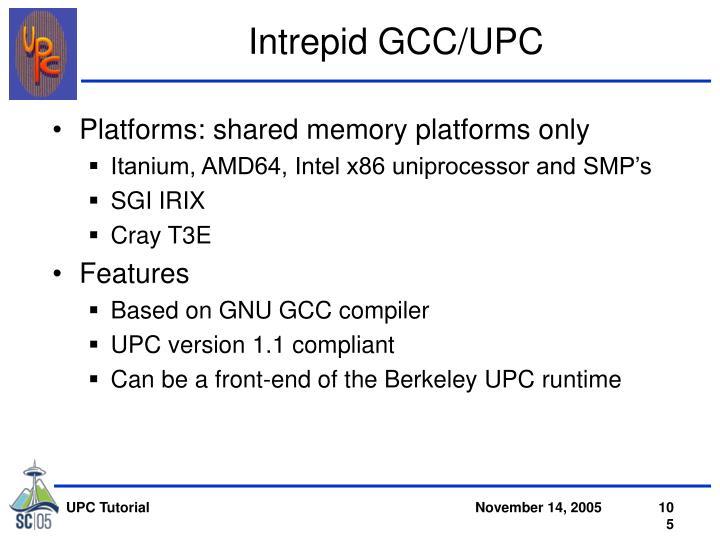 Intrepid GCC/UPC